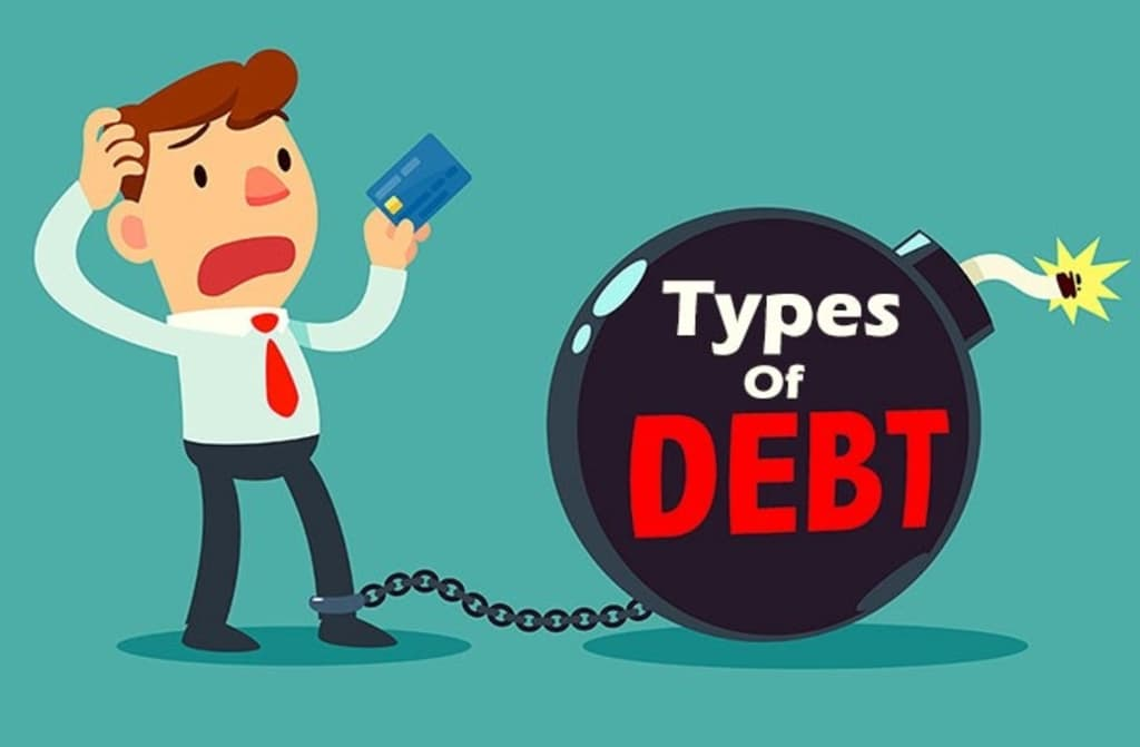 What Are the Types of Debt? – How they Effect Our Normal Life?